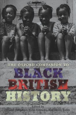 The Oxford Companion to Black British History 9780199238941