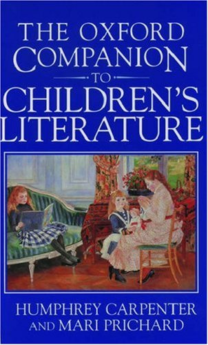 The Oxford Companion to Children's Literature 9780198602286