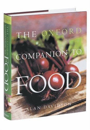 The Oxford Companion to Food 9780192115799