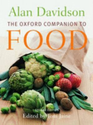 The Oxford Companion to Food 9780192806819
