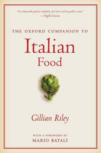 The Oxford Companion to Italian Food 9780195387100