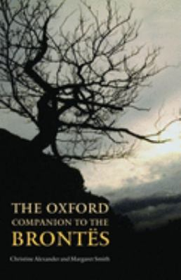 The Oxford Companion to the Brontes 9780198614326