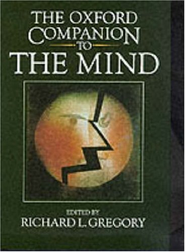 The Oxford Companion to the Mind 9780198661245