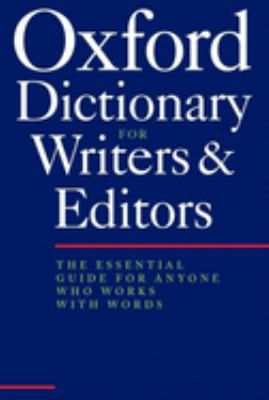 The Oxford Dictionary for Writers and Editors 9780198662396