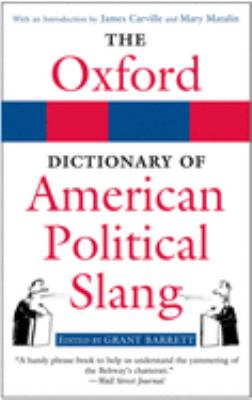 The Oxford Dictionary of American Political Slang 9780195304473