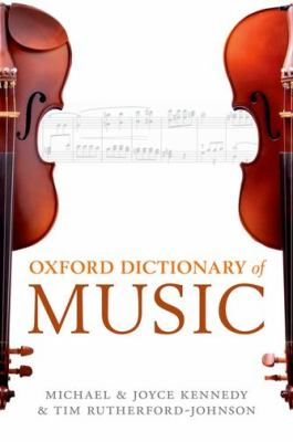 The Oxford Dictionary of Music 9780199578108