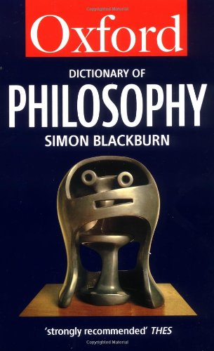 The Oxford Dictionary of Philosophy 9780192831347
