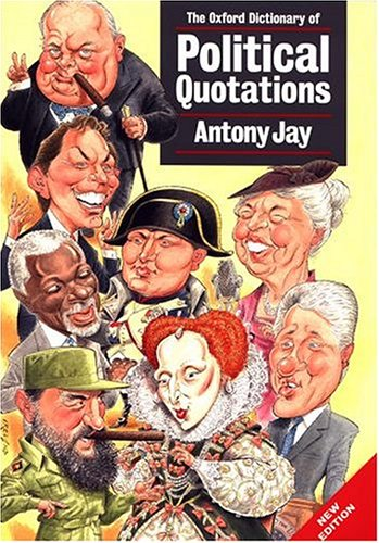 The Oxford Dictionary of Political Quotations 9780198631675
