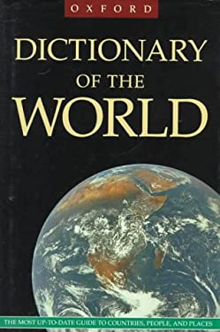 The Oxford Dictionary of the World 9780198661849