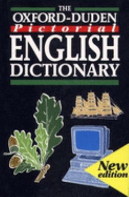 The Oxford-Duden Pictorial English Dictionary 9780198613114
