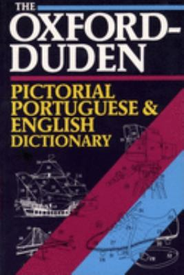 The Oxford-Duden Pictorial Portuguese-English Dictionary 9780198641827
