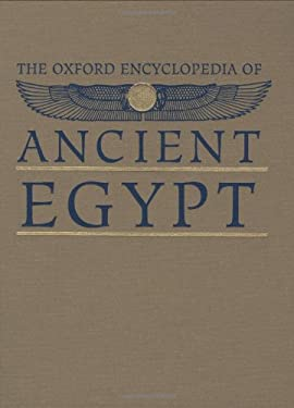 The Oxford Encyclopedia of Ancient Egypt: 3 Volume Set