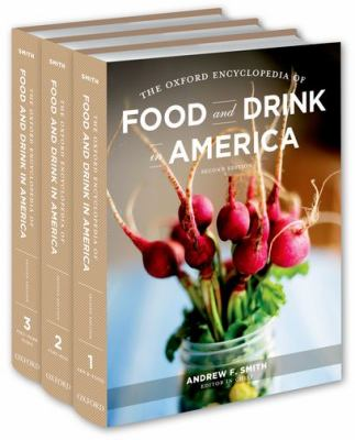 The Oxford Encyclopedia of Food and Drink in America 9780199734962