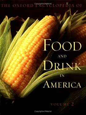 The Oxford Encyclopedia of Food and Drink in America 9780195175523