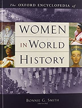 The Oxford Encyclopedia of Women in World History 9780195148909