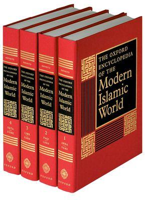 The Oxford Encyclopedia of the Modern Islamic World: 4-Vol. Set