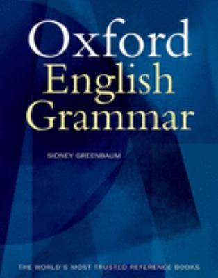 The Oxford English Grammar 9780198612506
