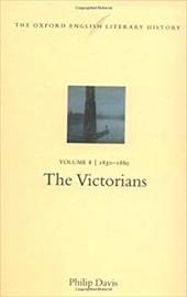 The Oxford English Literary History: Volume 8: 1830-1880: The Victorians