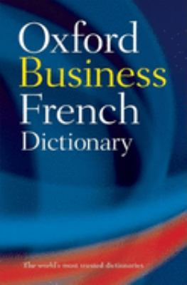 The Oxford French Business Dictionary 9780198604839