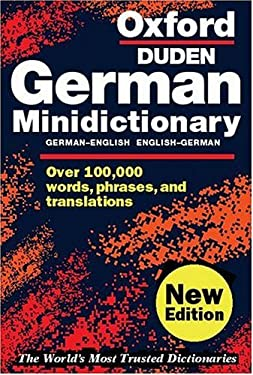 The Oxford German Minidictionary: German-English, English-German = Deutsch-Englisch, Englisch-Deutsch 9780198604686