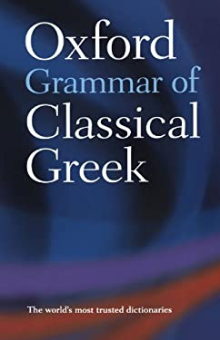 The Oxford Grammar of Classical Greek