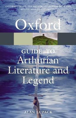 The Oxford Guide to Arthurian Literature and Legend 9780199215096