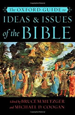 The Oxford Guide to Ideas & Issues of the Bible 9780195149173