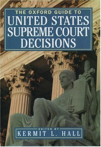 The Oxford Guide to United States Supreme Court Decisions 9780195139242