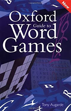 The Oxford Guide to Word Games 9780198662648