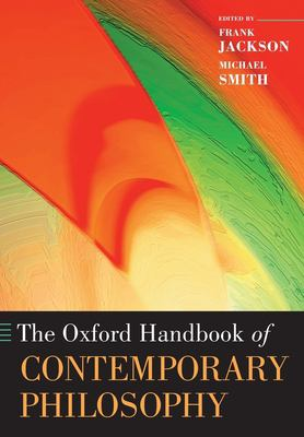 The Oxford Handbook of Contemporary Philosophy 9780199234769