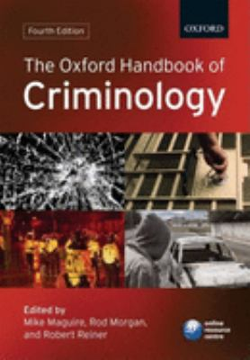 The Oxford Handbook of Criminology 9780199205431