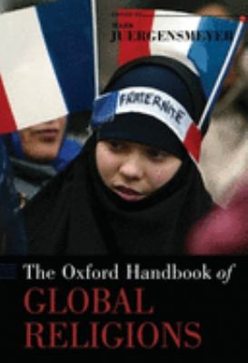 The Oxford Handbook of Global Religions 9780195137989