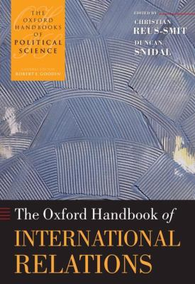 The Oxford Handbook of International Relations 9780199219322
