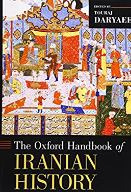 The Oxford Handbook of Iranian History 9780199732159