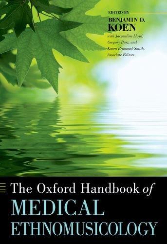 The Oxford Handbook of Medical Ethnomusicology 9780199756261