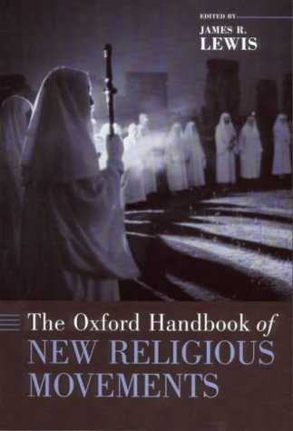 The Oxford Handbook of New Religious Movements 9780195149869