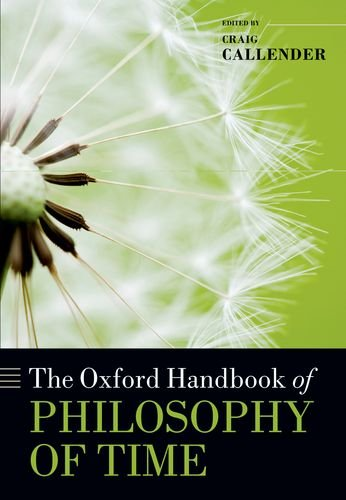 The Oxford Handbook of Philosophy of Time 9780199298204