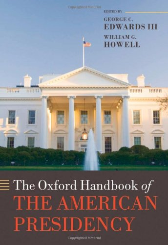 The Oxford Handbook of the American Presidency 9780199238859
