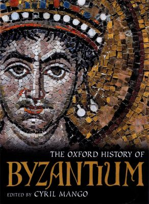 The Oxford History of Byzantium 9780198140986