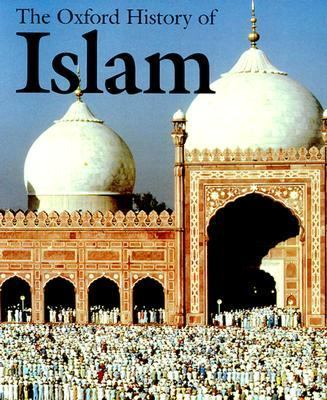 The Oxford History of Islam 9780195107999