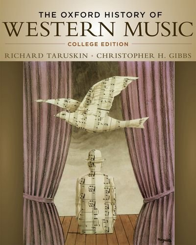 The Oxford History of Western Music: College Edition 9780195097627