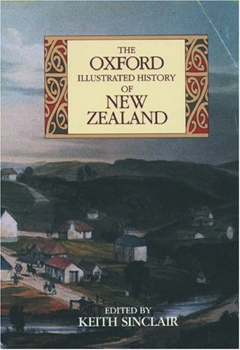 The Oxford Illustrated History of New Zealand 9780195583816