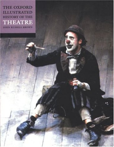 The Oxford Illustrated History of Theatre 9780192854421