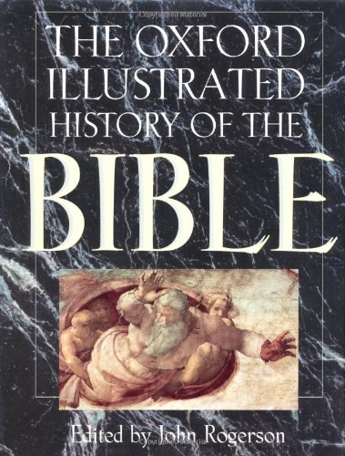 The Oxford Illustrated History of the Bible 9780198601180