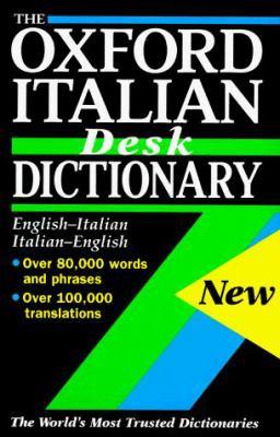 The Oxford Italian Desk Dictionary 9780198601586