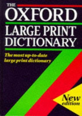 The Oxford Large Print Dictionary 9780198613220