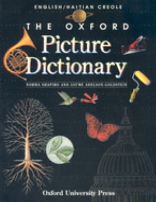 The Oxford Picture Dictionary: English-Haitian Creole Edition 9780194351959