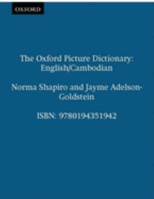 The Oxford Picture Dictionary English/Cambodian: English Cambodian Edition 9780194351942