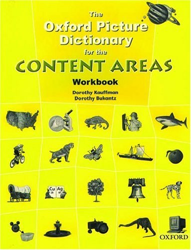 The Oxford Picture Dictionary for the Content Areas Workbook: Workbook 9780194343374