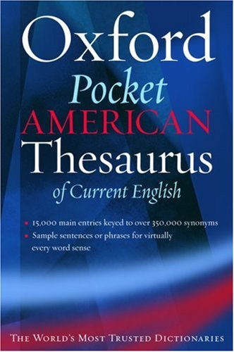 The Oxford Pocket American Thesaurus of Current English 9780195150834